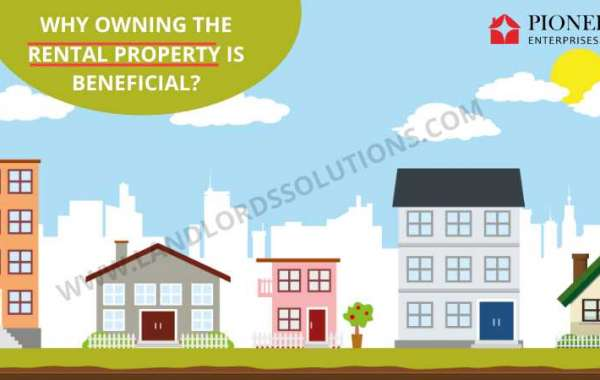 Why owning the rental property is beneficial?